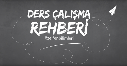 DERS ÇALIŞMA REHBERİ